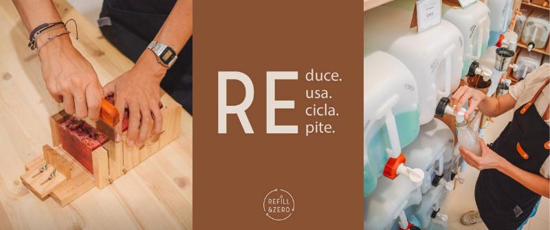 Filosofía Refill & Zero: Reduce, Reutiliza, Recicla